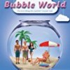 Bubble World