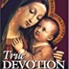 True Devotion to Mary