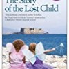 The Story of the Lost Child (The Neapolitan Novels)