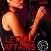 Lethal Affairs (Elite Operatives)