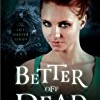 Better Off Dead (Lily Harper)