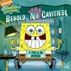 Behold, No Cavities!: A Visit to the Dentist