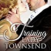 Training Lady Townsend (Properly Spanked Book Series)