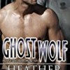Ghost Wolf (Wolves of Willow Bend)