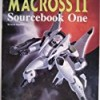Macross II: Sourcebook One (Robotech RPG)