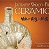 Japanese Wood-Fired Ceramics