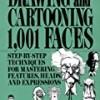 Drawing and Cartooning 1,001 Faces