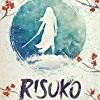 Risuko: A Kunoichi Tale (Vol. 1)