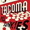 The Tacoma Pill Junkies