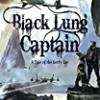 The Black Lung Captain (Tales of the Ketty Jay)