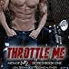 Throttle Me (Men of Inked)