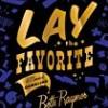 Lay the Favorite (A Memoir)