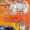 G-Dog and the Homeboys