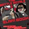 Battle Royale Slam Book