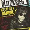 Punk Rock Blitzkrieg: My Life as a Ramone
