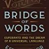 Bridge of Words: Esperanto