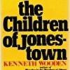 The Children of Jonestown