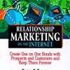 Streetwise Relationship Marketing On The Internet