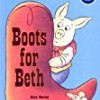 Boots for Beth (Green Light Readers Level 2)