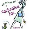 Enchanted, Inc. (Katie Chandler)