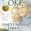 Love's Unending Legacy (Love Comes Softly)