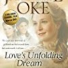 Love's Unfolding Dream (Love Comes Softly)