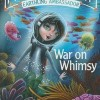 War on Whimsy (Space Brigade)