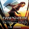 Star Wars - Dawn of the Jedi: Into the Void