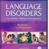 Language Disorders from Infancy Through Adolescence: Assessment and Intervention 3rd Edition