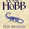 The Dragon Keeper (The Rain Wild Chronicles)