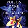 A Poison Dark and Drowning (Kingdom on Fire)