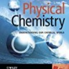 Physical Chemistry: Understanding Our Chemical World