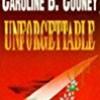 Unforgettable (A Novel)