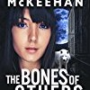 The Bones of Others (Skye Cree)