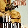 The Rebels: Sons of Texas