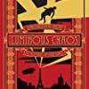 Luminous Chaos: A Novel