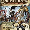 The Dead Heart of Xin (Pathfinder Adventure Path)