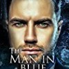 The Man in Blue (The Claudia Belle Series)
