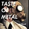 The Taste Of Metal