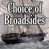 Choice of Broadsides