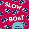 Slow Boat (Japanese Novellas)