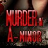 Murder in A-Minor