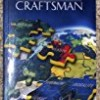 The Way of the Craftsman: Search for the Spiritual Essences of Craft Freemasonry