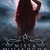 Mist & Whispers (The Weavers Riddle)