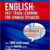 English: Fast track learning for Spanish speakers