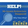 Help! My Amazon Reviews have Disappeared! Now What?