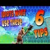 Top 6 BEST Tips To Make You A Better Player!   Fortnite Battle Royale Tips And Tricks