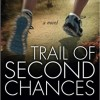 Trail of Second Chances