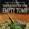 The Quest of the Empty Tomb: Book #2