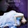 Haunted (Dreaming Anastasia)